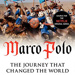 Marco Polo: The Journey That Changed The World; John Man; 978-0-06-237507-0; 2016.10.10