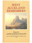 West Auckland Remembers, Volume 1; Northcote Bade, James