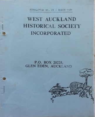 West Auckland Historical Society Newsletter 28; 1981-03 NL March
