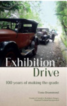 Exhibition Drive - 100 years of making the grade; Fiona Drummond; 9780473343217