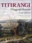 Titirangi, Fringe of Heaven; Bonny, Marc; 9781877514135