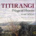Titirangi, Fringe of Heaven; Bonny, Marc; 9781877514135