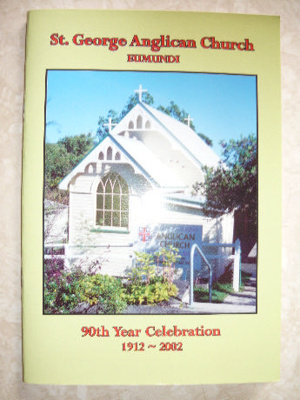 St George Anglican Church, Eumundi - 90th Year; Qld Complete Printing Service; 2002.033