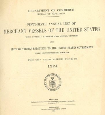 List of Merchant Vessels of the United States; Department of Commerce - Bureau of Navigation; 1924; OBF.2003.5