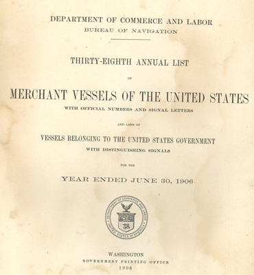 List of Merchant Vessels of the United States; Department of Commerce - Bureau of Navigation; 1906; OBF.2003.2