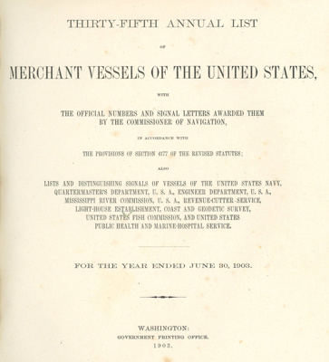List of Merchant Vessels of the United States; Department of Commerce - Bureau of Navigation; 1903; OBF.2003.3