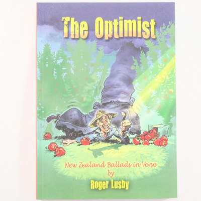 Book, The Optimist; Roger Lusby; 2011; ISBN 978-0-473-18610-4; RX.2011.7.1
