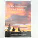 Book, Our Memories Our Stories; Dianne King; 2011; ISBN 978-0-473-19773-5; RX.2011.7.4