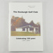 Book, The Roxburgh Golf Club Celebrating 100 years 1904 - 2004; unknown author; 2004; RX.2018.63