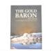 Book, The Gold Baron; John McCraw; ?; RX.2018.65
