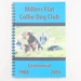 Book, Millers Flat Collie Club Centennial 1908 - 2008; unknown author; ?; RX.2018.61