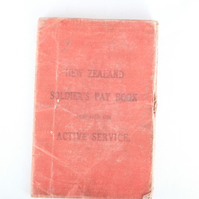 NZ Soldier's Pay Book; 30.06.1916; RX.1998.40.4