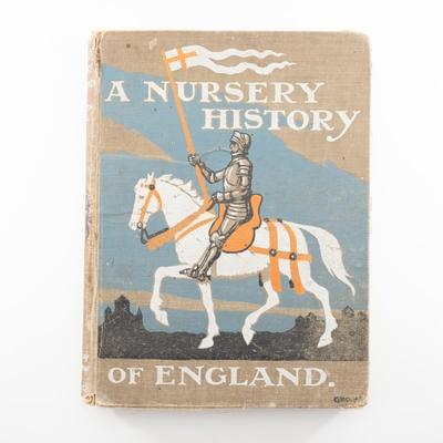 Book, A Nursery History of England; Elizabeth O'Neill; 1910?; RX.2018.93.1