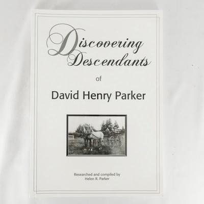 Book, Discovering Descendants of David Henry Parker; Helen R. Parker; ?; ISBN 978-0-473-15839-2; RX.2012.1.6