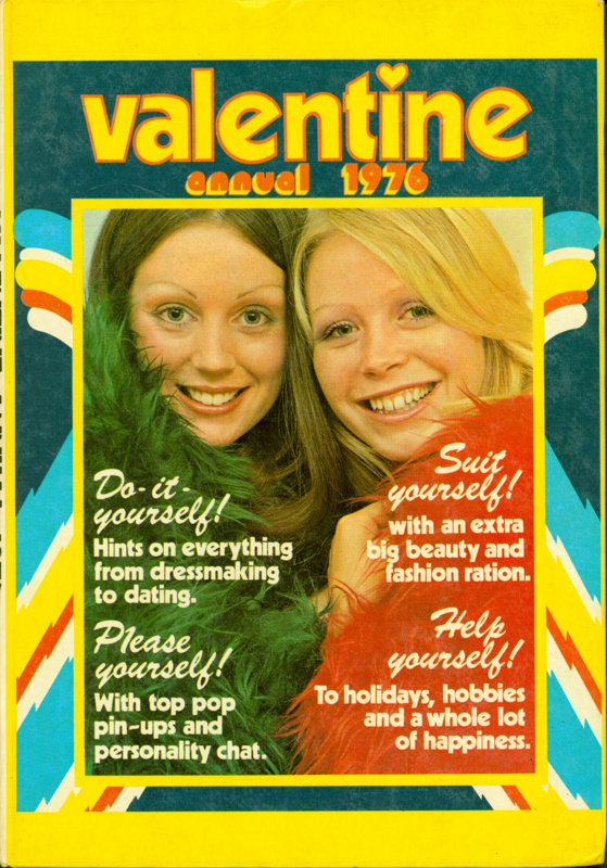 Front cover of Valentine Annual 1976, featuring a photo of two girls above the headings, Do-It-Yourself, Suit Yourself, Please Youself and Help Yourself
