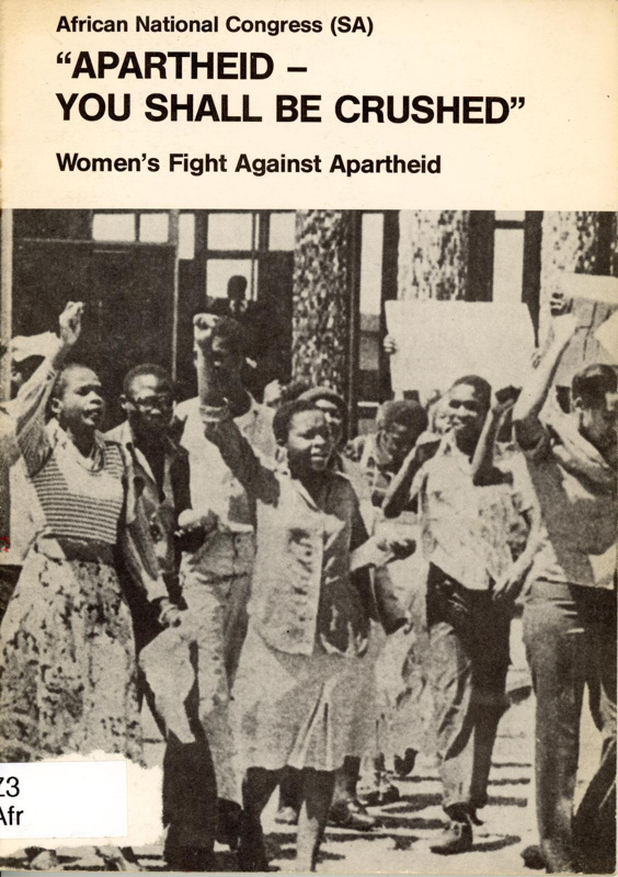 """Booklet cover: """"APARTHEID - YOU SHALL BE CRUSHED""""; African National Congress (SA); 1981; GWL-2021-34"""