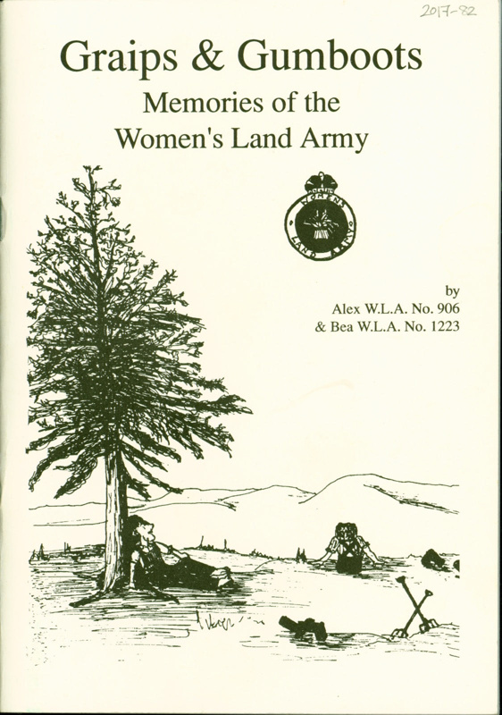 Front cover of 'Graips & Gumboots: Memories of the Women's Land Army' with illustration of women in a field