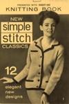 Knitting pattern: New Simple Stitch Classics; Woman's Own; GWL-2015-34-94