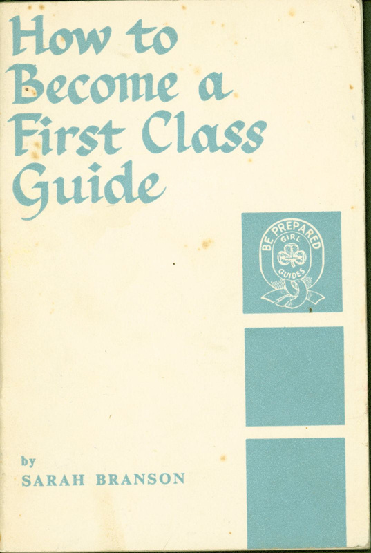 "Front cover of ""How to Become a First Class Guide"" by Sarah Branson"
