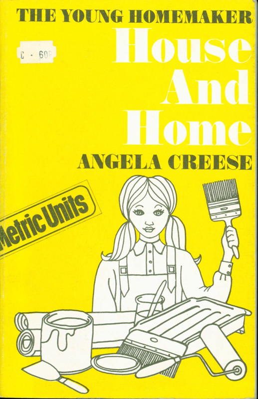 The Young Homemaker: House and Home; Ruth, Beryl; 2019.33.3