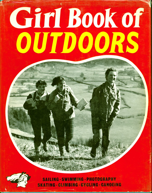Front cover of the Girl Book of Outdoors, featuring a black and white photograph of three young women hiking.
