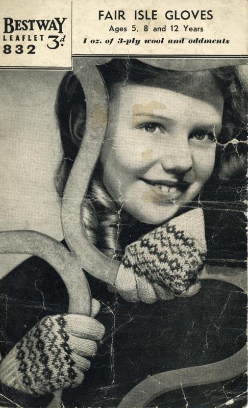 Knitting pattern: Fair Isle Gloves; Bestway Leaflet No. 832; GWL-2015-34-3