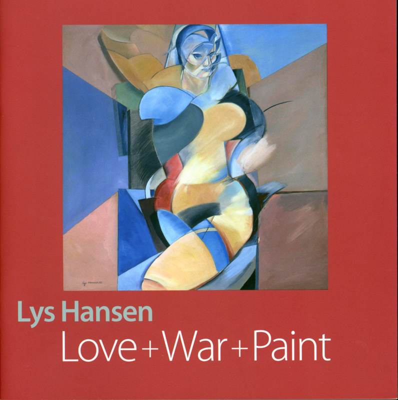 Front cover of 'Lys Hansen: Love + War + Pain' exhibition catalogue