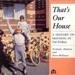 That's our house; Hudson, Nicholas; 1886; 072414773X; B0901