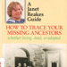 How to trace your ancestors, whether living, dead or adopted; Reakes, Janet; 1986; 868062553; B0089