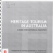 Heritage tourism in Australia; Snowden, Dianne; 2008; B0906