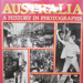 Australia, a history in photographs; Cannon, Michael; 1983; 859022579; B0001