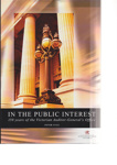 In the public interest : 150 years of the Victorian Auditor-General's Office; Yule, Peter; 2002; 731159845; B0802