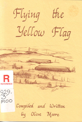 """Flying the yellow flag : the first voyage of the """"Glen Huntley,"""" 1839-40.; Moore, Olive; 1990; 731689666; B0798"""