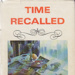 Time recalled; Taylor, Fairlie; 1978; 855530073; B0011|B1018