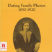 Dating family photos, 1850-1920; Frost, Lenore; 1991; 646058983; B0207|B0394
