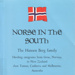 Norse in the south : the Hansen Berg family, Hovding emigrants from Grue, Norway...; Ray, Pam; 2002; 958196206; B0700