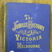 The Jubilee history of Victoria and Melbourne; Leavitt, T. W. H.; 1888; B0609|B0610