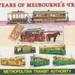 100 years of Melbourne's trams; Metropolitan Transit Authority; 1985; B0578